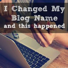 Thinking of changing your domain name? Read my story first...