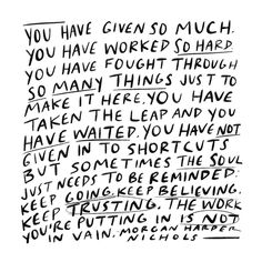 The work you are putting in is not in vain