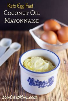 ketogenic egg fast coconut oil mayonnaise recipe ~ Going to try this using non-GMO real coconut oil.