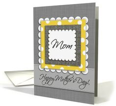Happy Mothers Day Mom, Gray Linen Fabric Look, Yellow,... (1072516)