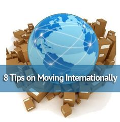 8 Tips on Moving Internationally and moving to a new country. #tips #moving #international