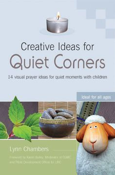 designed to encourage children to find space for prayer by creating a physical prayer space in the home or at church that children can visit and enjoy. Each prayer idea uses simple but effective materials to create a quiet, reflective corner