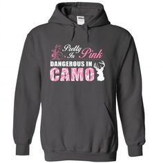 Cool Pretty In Pink, Dangerous In Camo T shirts