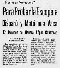 Para probar escopeta disparó y mató a una vaca en terrenos del Gral López Contreras. Publicado el 12 de julio de 1954.
