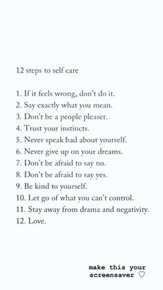 Love this! . . . Inspirational quotes, inspiring quotes, self-care, self-love, self-respect, motivational quotes