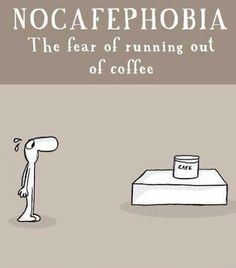 Nocafephobia