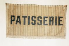 1910 french patisserie banner