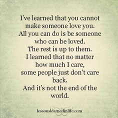 Lessons Learned in Life   It's not the end of the world.