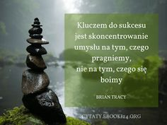 Brian Tracy cytat o sukcesie Brian Tracy, You're Beautiful, Good Morning Quotes, Motto, Garden Sculpture, Wisdom, Humor, Inspiration, Quote
