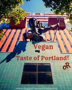 Vegan Taste of Portland, OR