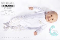 When I smile, I make my Mummy smile.  Easy!