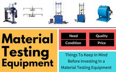 Things to Keep In Mind Before Investing In a Material Testing Equipment
