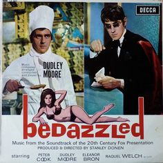 Sixties | Soundtrack for Bedazzled, starring Dudley Moore, Peter Cook, Raquel Welch and Eleanor Bron, 1967