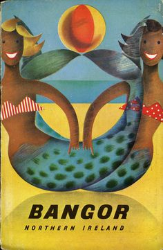 Bangor, Northern Ireland Mermaids vintage travel poster