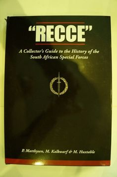 Recce A Collector's Guide to History South African Special Forces Reference Book