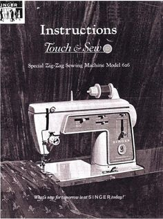 Singer 626 Touch & Sew Deluxe Zig Zag Sewing Machine Instruction Manual Pdf.  Models: 626  60 page manual.  Here are just a few examples of what's included in this manual:  * Threading the machine. * Winding the bobbin. * Tension Adjustment. * Chainstitching. * Needle Threader. * Stitches, Zig Zag And More. * Selecting A Pattern. * Cleaning & Oiling Your Machine.