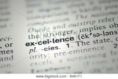 Picture or Photo of The word excellence from the dictionary showing a shallow depth of field. Would make a great additon as part of a busine...