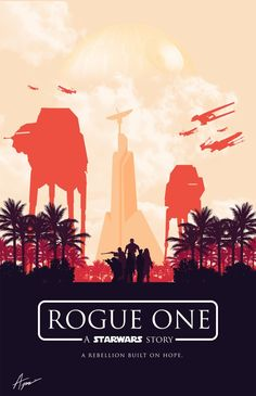A monochromatic poster for Rogue One. Art by Alexander Perez.