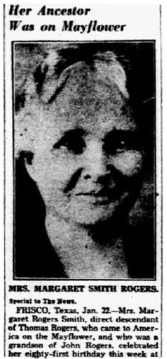 "Birthday notice for Margaret (Rogers) Smith, published in the Dallas Morning News newspaper (Dallas, Texas), 23 January 1938. Read more on the GenealogyBank blog: ""Mayflower Genealogy: Finding Your Cousins Using Newspapers."" http://blog.genealogybank.com/mayflower-genealogy-finding-your-cousins-using-newspapers.html"