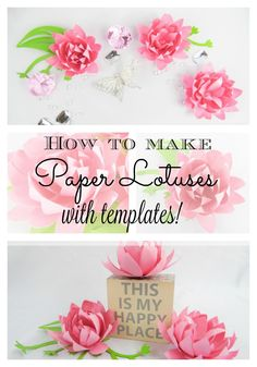 DIY Paper Lotus Flowers. Instant download templates with video tutorial.