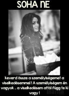 Már csak egy a sok közül. Famous Quotes, Best Quotes, Funny Quotes, Life Quotes, Motivational Quotes, Inspirational Quotes, Maila, True Facts, Positive Thoughts