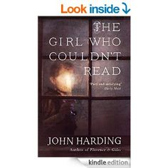 The Girl Who Couldn't Read eBook: John Harding: Amazon.co.uk: Kindle Store