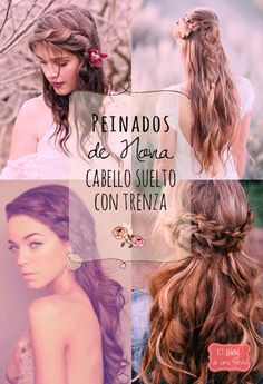17 Peinados de Novia: Cabello suelto con Trenza | El Blog de una Novia Teen Hairstyles, Wedding Hairstyles, Wedding Hair Inspiration, Wedding Beauty, Hair Looks, Our Wedding, Hair Makeup, Braids, Hair Beauty
