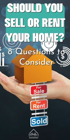 """Money savers 75646468729135977 - """"Should I Sell or Rent My Home?"""" 8 Questions to Consider / Renters / Rental Unit / Property management / Landlord / Real Estate Investment Source by clarkscondensed Property Management, Money Management, Money Savers, Saving Money, Second Mortgage, Getting Into Real Estate, Sell My House, Save Money On Groceries, Financial Tips"""
