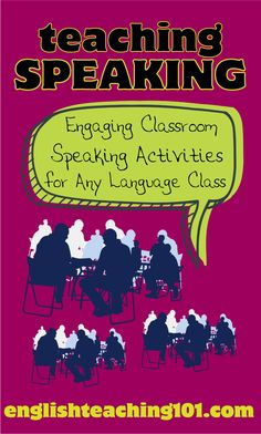 Teaching Speaking: Engaging Classroom Speaking Activities for Any Language Class<br> Public Speaking Activities, English Activities, Teaching Activities, Language Activities, Spanish Classroom Activities, Teaching Ideas, Esl Learning, Teaching Skills, Work Activities