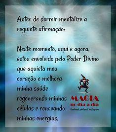Magia no Dia a Dia: Afirmação Positiva Wicca, Affirmation Quotes, Strong Quotes, Book Of Shadows, Self Improvement, The Magicians, Sixth Grade Science, Prayers, Stress