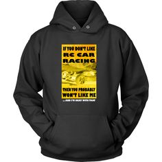 RC Cars T-Shirt - If you don't like RC Car, then you probably won't like me