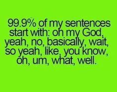 Um this is true