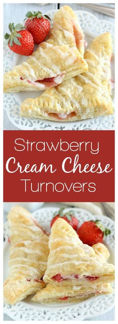 These quick and easy turnovers are made with puff pastry and stuffed with strawberries and cream cheese. These Strawberry Cream Cheese Turnovers make a perfect breakfast or dessert!