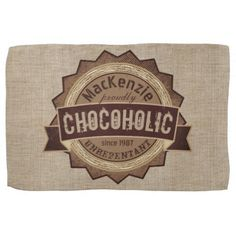 #createyourown #customize - #Chocoholic Chocolate Lover Grunge Badge Brown Logo Kitchen Towel