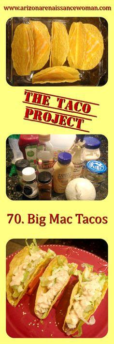 http://www.arizonarenaissancewoman.com/2016/05/70-big-mac-tacos.html Big Mac Tacos