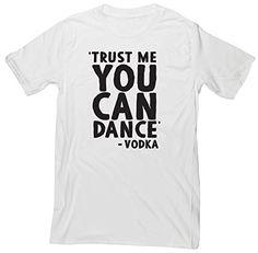 HippoWarehouse Trust Me You Can Dance unisex short sleeve t-shirt HippoWarehouse http://www.amazon.co.uk/dp/B0142UE9QE/ref=cm_sw_r_pi_dp_DbA6vb0R9G3YZ