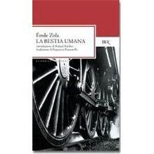 La bestia umana - Émile Zola