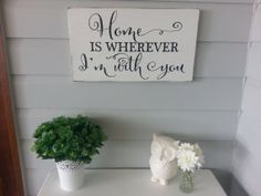 Items similar to Home is wherever I'm with you Wood/Timber Sign on Etsy Diy Signs, Ash, Fountain, Wood, Creative, Photos, Handmade, Grey, Madeira