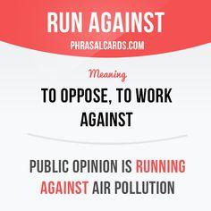 Run against