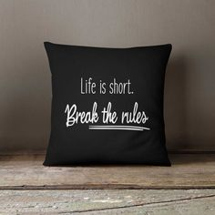 Cushion, Decorative Pillow, Home decor, Break the rules, Throw pillow, Pillow cover, Housewarming Gift, Bedding, Sofa cushion