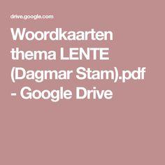 Woordkaarten thema LENTE (Dagmar Stam).pdf - Google Drive