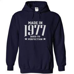 Made in 1977 T-Shirts & Hoodies - teeshirt #adidas sweatshirt #sweatshirt you can actually buy