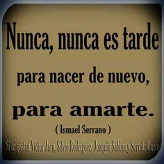 Nunca es tarde / Ismael Serrano.