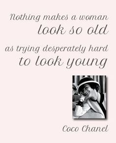 Coco Chanel quotes and vintage fashion Citation Coco Chanel, Coco Chanel Quotes, Great Quotes, Quotes To Live By, Me Quotes, Inspirational Quotes, Hair Quotes, Style Quotes, Funny Quotes
