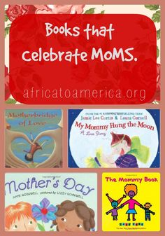 Children's Books About Moms -- includes titles about adoptive moms and birth moms.
