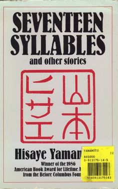a review of the short story seventeenth syllables In the short story seventeen syllables, hisaye yamamoto addresses a powerful theme of miscommunication that emerges through verbal and non-verbal language that are presented throughout the short story from.