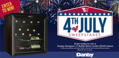 4th of July #Sweepstakes Enter for Your Chance to Win a Danby Designer 17 Bottle Wine Cooler. Ends 7/5.