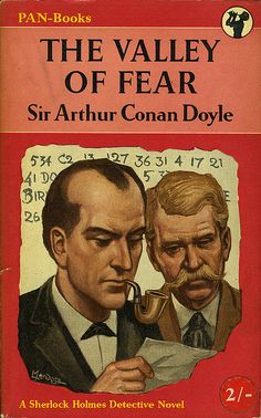 Valley Of Fear by Sir Arthur Conan Doyle Detective Sherlock Holmes, Sherlock Holmes Stories, Valley Of Fear, Arthur Conan Doyle, Sir Arthur, Famous Detectives, Book Cover Art, Book Covers, Crime Fiction