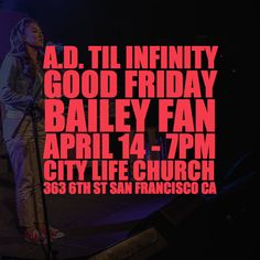 Bailey Fan (@_baileysf) of the #7LastPoets will be performing again this Friday at #ADtilinfinity. #GoodFriday #April14 #7PM _________________________________________________  City Life (@citylifesf) in association with Lyrical Opposition (@lyricalops) present A.D. Til Infinity a curated showcase of socially-conscious faith-based artists in the Bay Area displaying their truth and talents through hip-hop spoken word poetry and film in honor of the blood that was shed for this generation and…