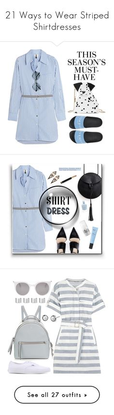 """""""21 Ways to Wear Striped Shirtdresses"""" by polyvore-editorial ❤ liked on Polyvore featuring waystowear, stripedshirtdresses, H&M, Kate Spade, Topshop Unique, Givenchy, Retrò, shirtdress, polyvoreeditorial and polyvorecontest"""